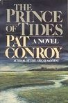 Pat Conroy--Every book he has written I think is wonderful!