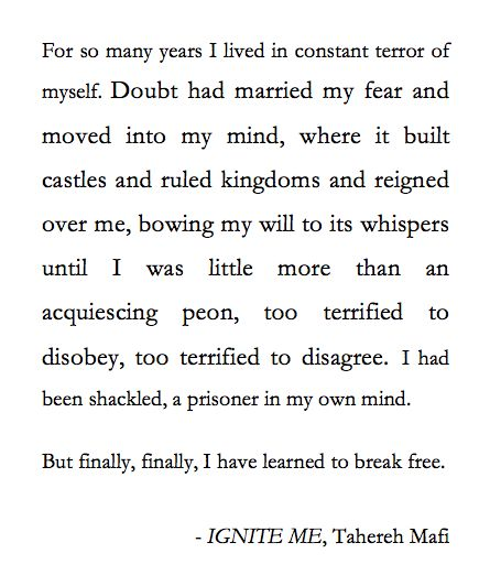 Ignite Me- like literally my favorite quote of all time