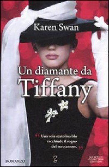 #Daleggere: Un diamante da Tiffany by Karen Swan