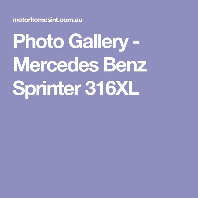 Photo Gallery - Mercedes Benz Sprinter 316XL