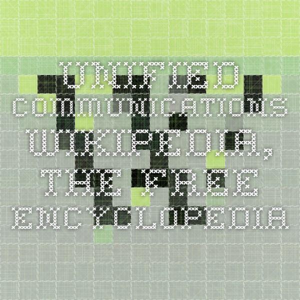 Unified communications - Wikipedia, the free encyclopedia