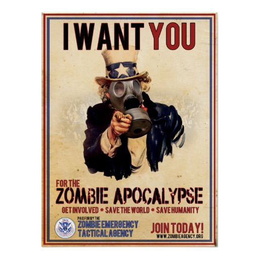 A zombie emergency tactical agency recruitment poster. I want you for the zombie apocalypse! Zombie hunters unite! #zombies #horror #WalkingDead