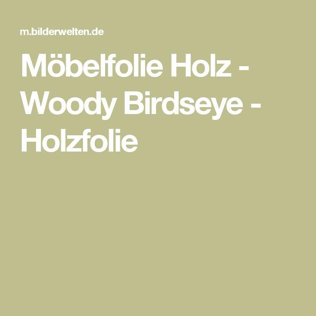 Möbelfolie Holz - Woody Birdseye - Holzfolie