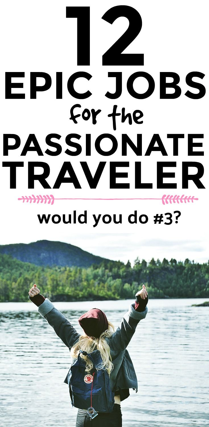 12 epic jobs for the passionate traveler via @fitnancials