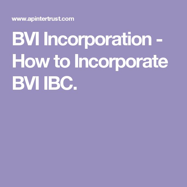 BVI Incorporation - How to Incorporate BVI IBC.