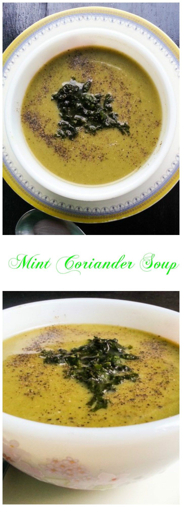 Mint Coriander Soup – A Refreshing soup with coconut milk and a dash of lemon.