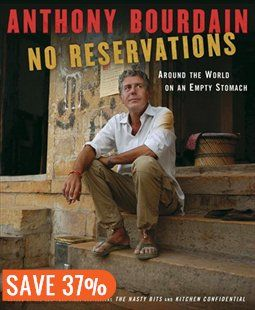 No Reservations: Around The World On An Empty Stomach Book by Anthony Bourdain | Hardcover | chapters.indigo.ca