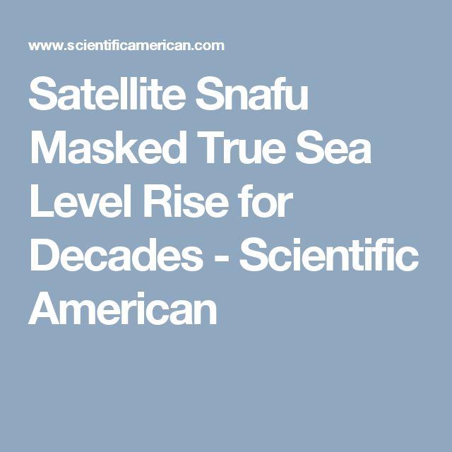 Satellite Snafu Masked True Sea Level Rise for Decades - Scientific American