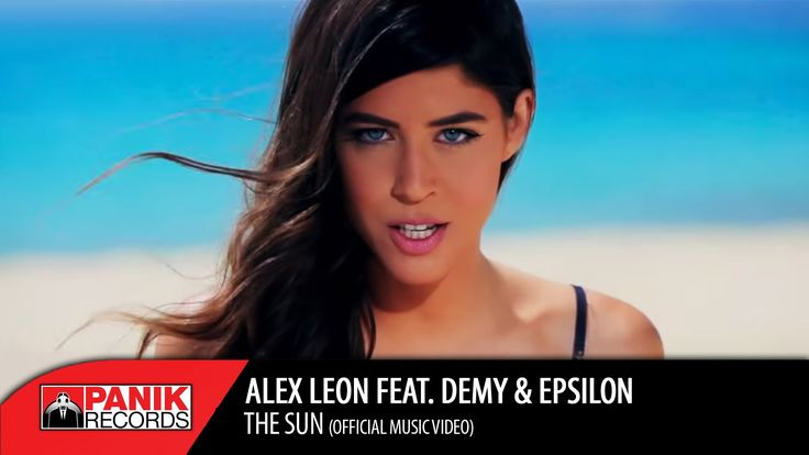 "ALEX LEON feat. DEMY & EPSILON ""THE SUN"" Official Video Clip"