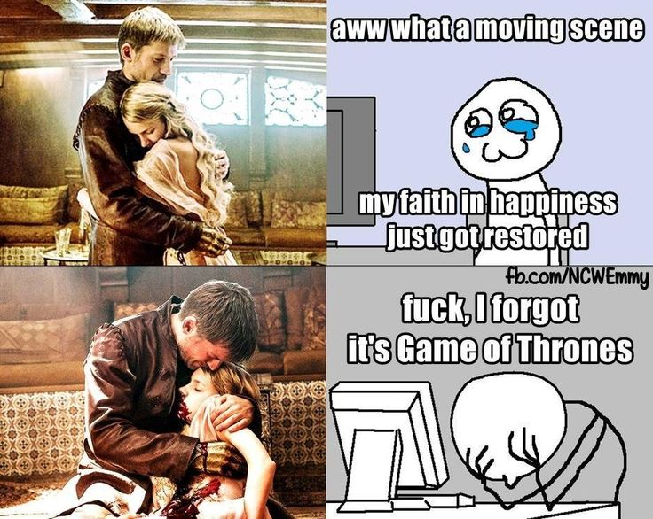 Game of Thrones. How I felt when Rickon was running towards Jon, he was almost there but since it's GoT he died
