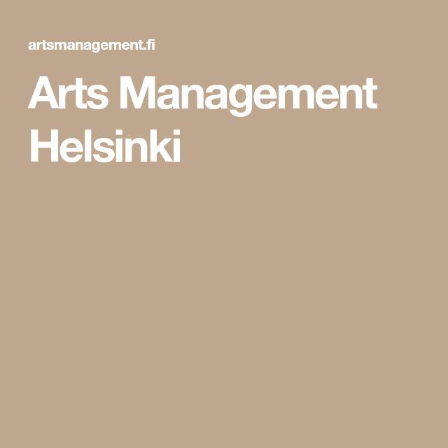 Arts Management Helsinki - kehittyvä taidekentän asiantuntijayritys.  Freelancereiden, vapaiden taiteilijoiden ja taideyhteisöjen kumppanina ja työyhteisönä. Taiteilijoiden toimintaedellytysten parantaminen, uudenlaisten kumppanuuksien ja yhteistyömallien luominen sekä tuotannollisten rakenteiden vahvistaminen ja uudistaminen Suomessa.