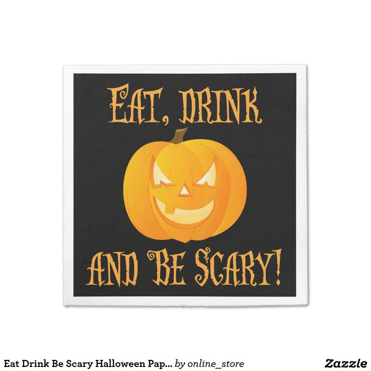 Eat Drink Be Scary Halloween Paper Napkins