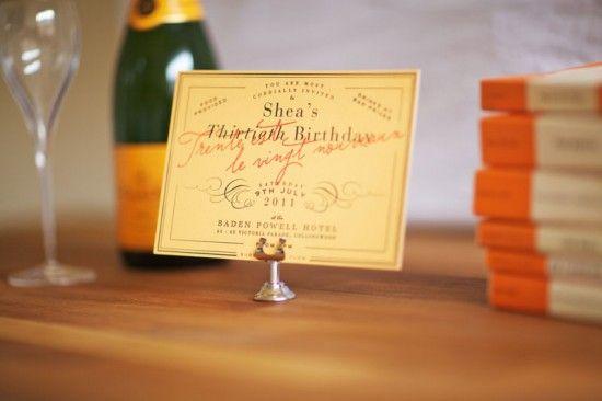 "Shea's Veuve Clicquot-Inspired  Birthday Party Invitations (love the ""trente est le vingt nouveau"" - i'm definitely using that..)"