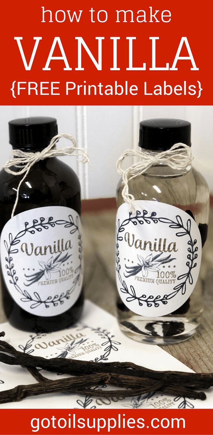 How to Make Vanilla Extract FREE Printable Labels…