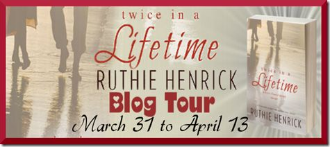 Ramblings of a Book Lunatic: Twice In A Lifetime by Ruthie Henrick with Giveawa...