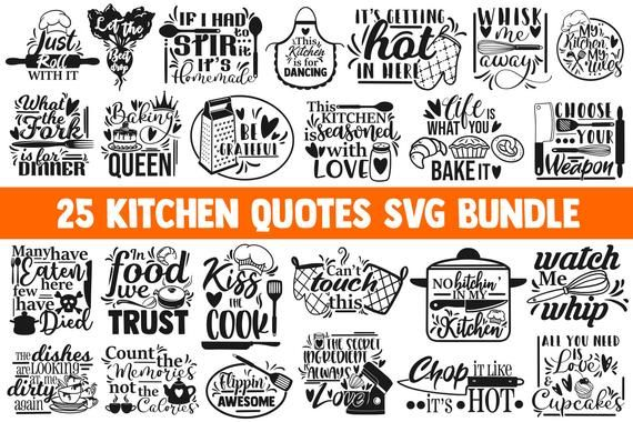 Kitchen Svg Bundle Svg Desings Svg Quotes Svg Sayings Etsy In 2020 Svg Quotes Kitchen Humor Elements Quote