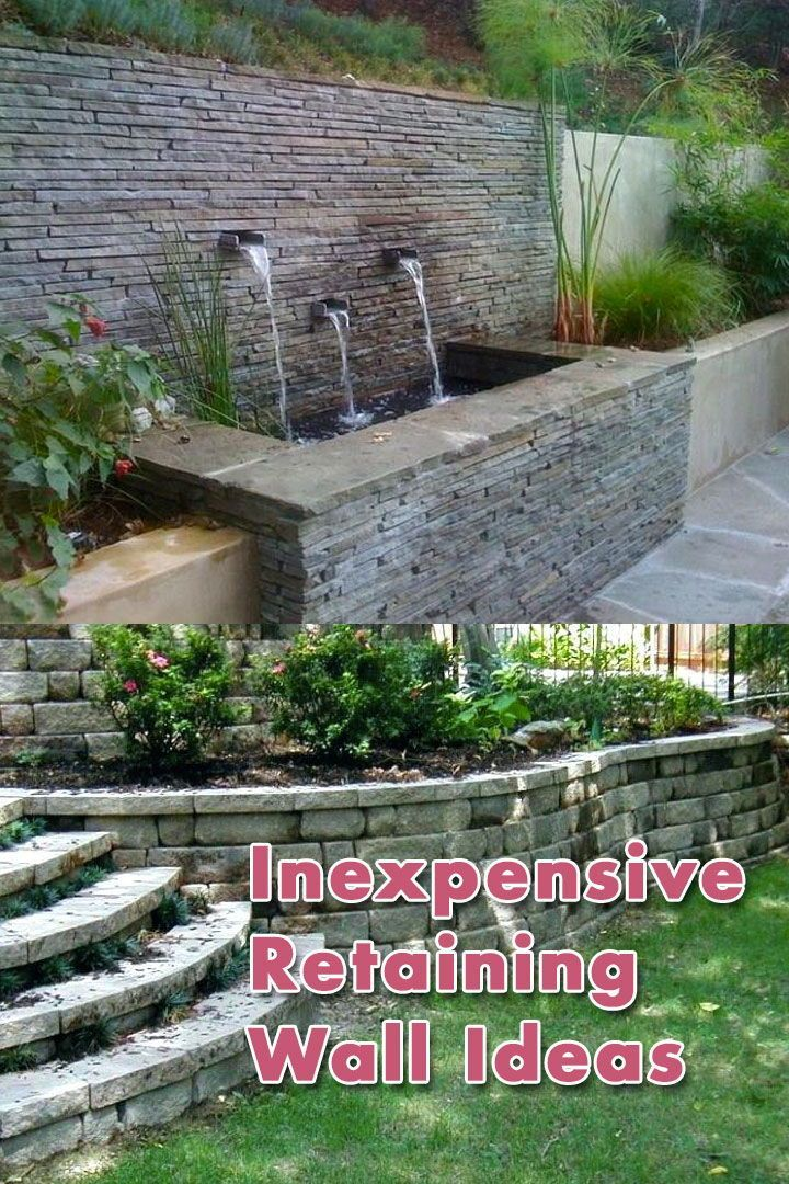 Build Easeily Inexpensively Retaining Wall How To Easeily Build Retaining Wa In 2020 Inexpensive Retaining Wall Ideas Retaining Wall Cost Backyard Retaining Walls