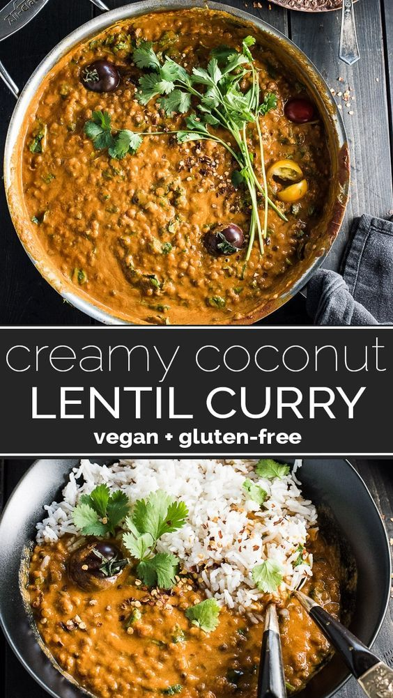 CREAMY COCONUT LENTIL CURRY RECIPES
