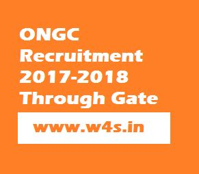 ONGC Recruitment 2017-2018 Through Gate