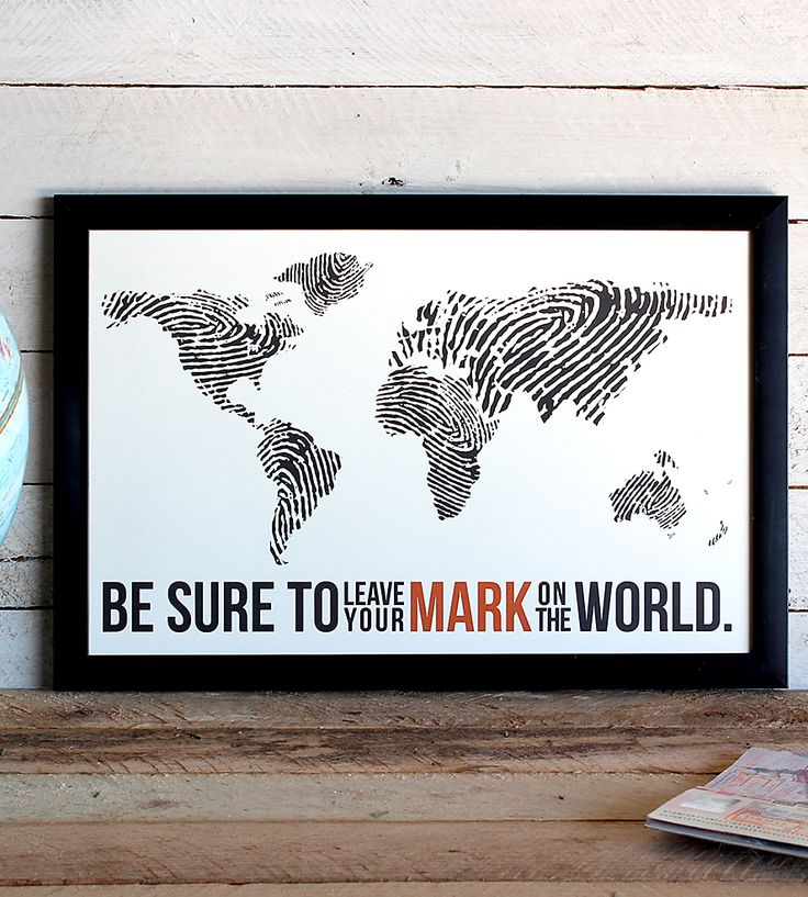 Fingerprint World Map Print. If you don't, who will?