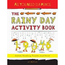 All You Need is a Pencil: The Rainy Day Activity Book - By Joe Rhatigan. Rain, rain, go away . . . actually, after seeing this activity book, kids will say: Rain, rain, please STAY! It's so chock-full of fun things that it won't matter what the weather is like.