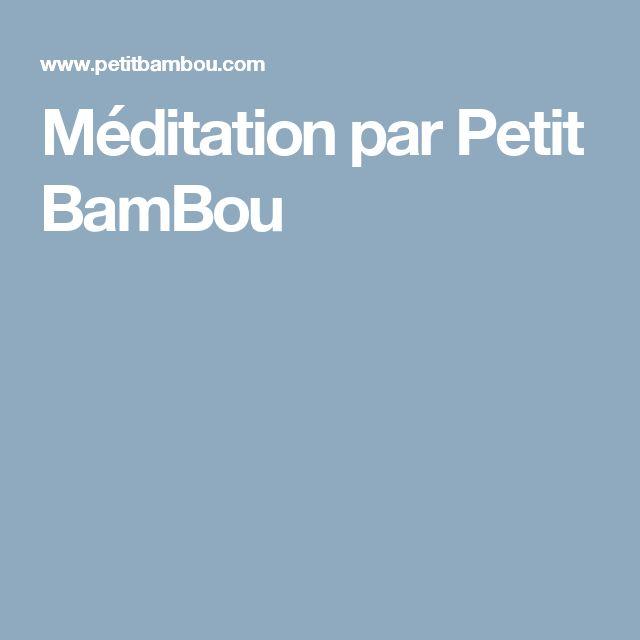Méditation par Petit BamBou