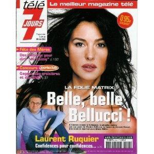 Belle, belle Monica Belluci ! : la folie Matrix, dans Télé 7 jours (n°2243) du 24/05/2003 [couverture et article mis en vente par Presse-Mémoire]