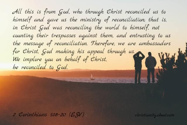 Verse of the Day: The Ministry of Reconciliation - 2 Cor. 5:18-20