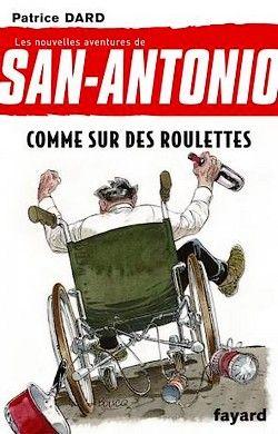 Patrice Dard - San-Antonio 22 - Comme sur des roulettes (2011)