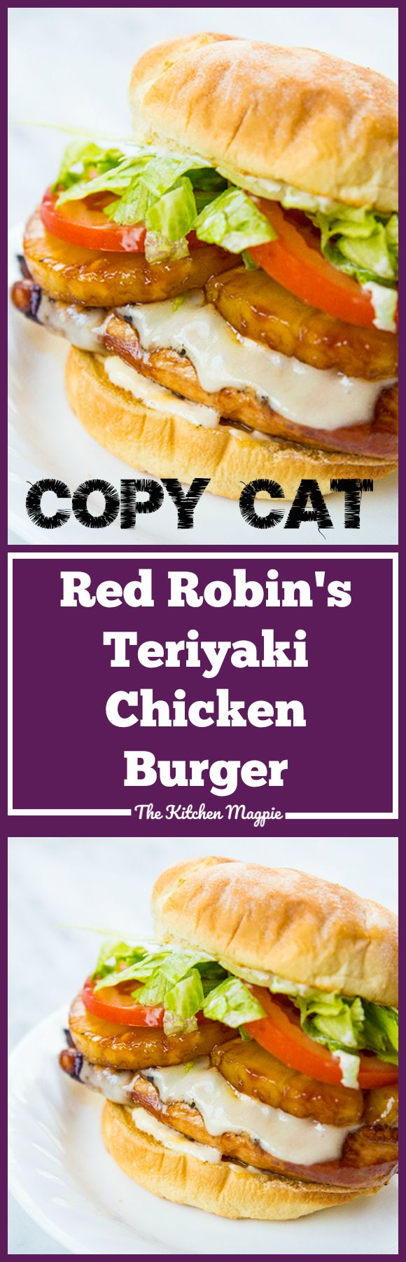 Copy Cat Red Robin's Teriyaki Chicken Burgers from @kitchenmagie. Who here loves their Red Robin's burgers and is ready for a copycat recipe of one of their most beloved? #TheKitchenMagpie #burger #BBQ #teriyaki #recipe