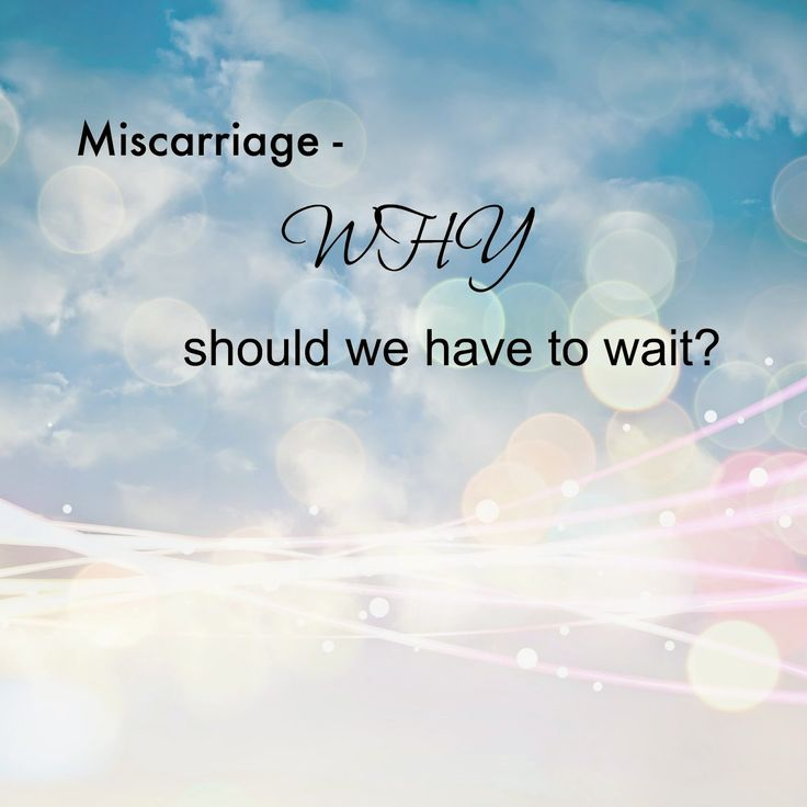 Nobody Said It Was Easy: Miscarriage - why should we have to wait? #miscarriage #babyloss #petition