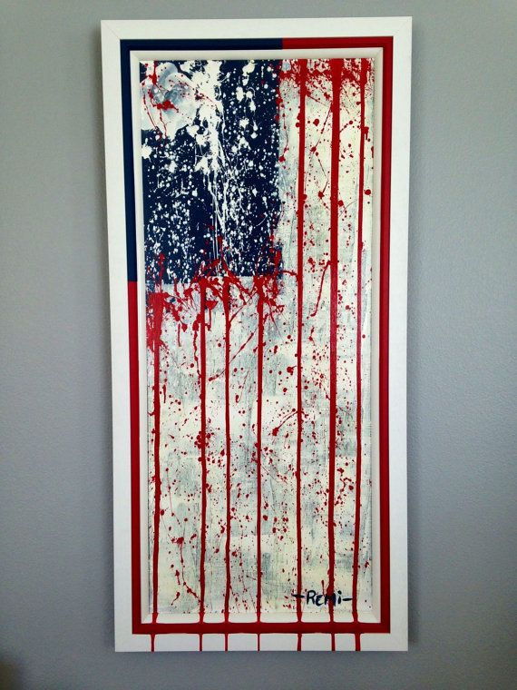 """American Flag Painting - Original on Canvas - """"These Colors Don't Run"""" - 80% Donated To Wounded Warrior -Fine Art- Red White & Blue Artwork"""
