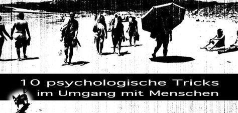 10 psychologische Tricks im Umgang mit Menschen die im Alltag funktionieren! Tricks zur Manipulation: Halo-Effekt, Priming, Pacing, Foot-in-the-door-Technik