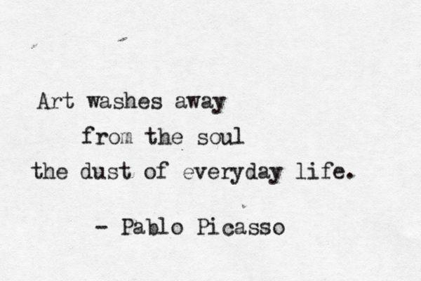 art: Art Quotes, Artists, Art Inspiration, Art Wash, Pablo Picasso, Soul, Picasso Quotes, Pablo Picasso, Pablopicasso