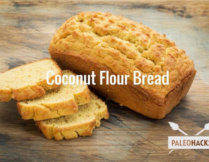 Coconut Flour Bread  #justeatrealfood #paleohacks