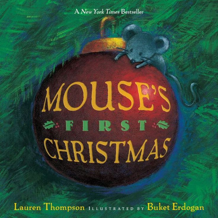 Mouse's First Christmas by Lauren Thompson Now available as a Classic Board Book, this charming story follows Mouse's adventure on a quiet winter night... - ¡Ay Caramba! Books, Gifts and More - Google+