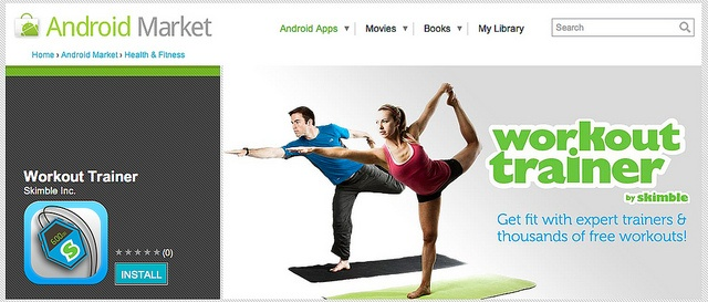Download Workout Trainer for Android: market.android.com/details?id=com.skimble.workouts     Start a mobile app business