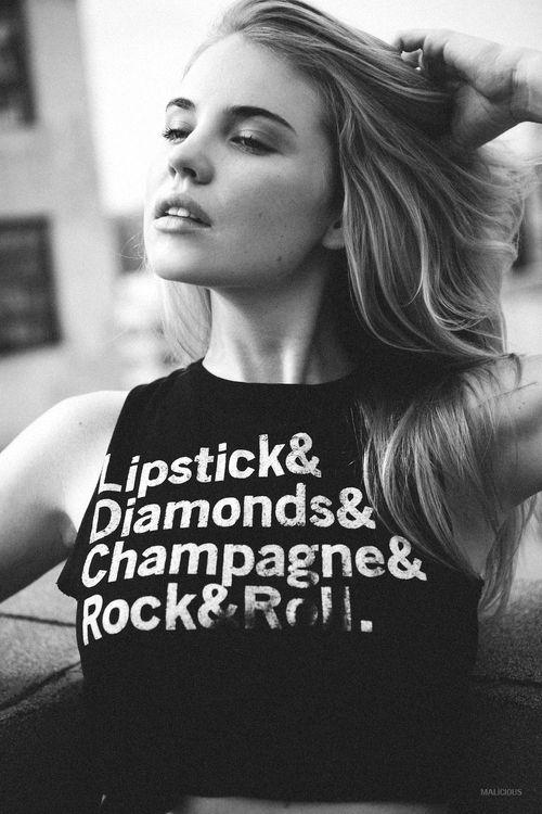 Lipstick & Diamonds & Champagne & Rock n' Roll