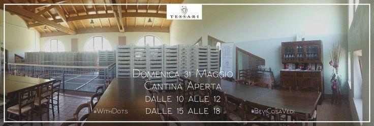 Domenica 31 Maggio Cantina TESSARI aperta per visite e degustazioni www.cantinatessari.com #WithDots