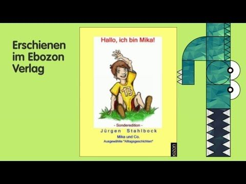 Mika und Co: Hallo, ich bin Mika! (Sonderedition) - Buchtrailer