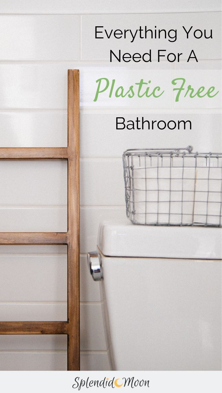the complete plasticfree bathroom essentials list