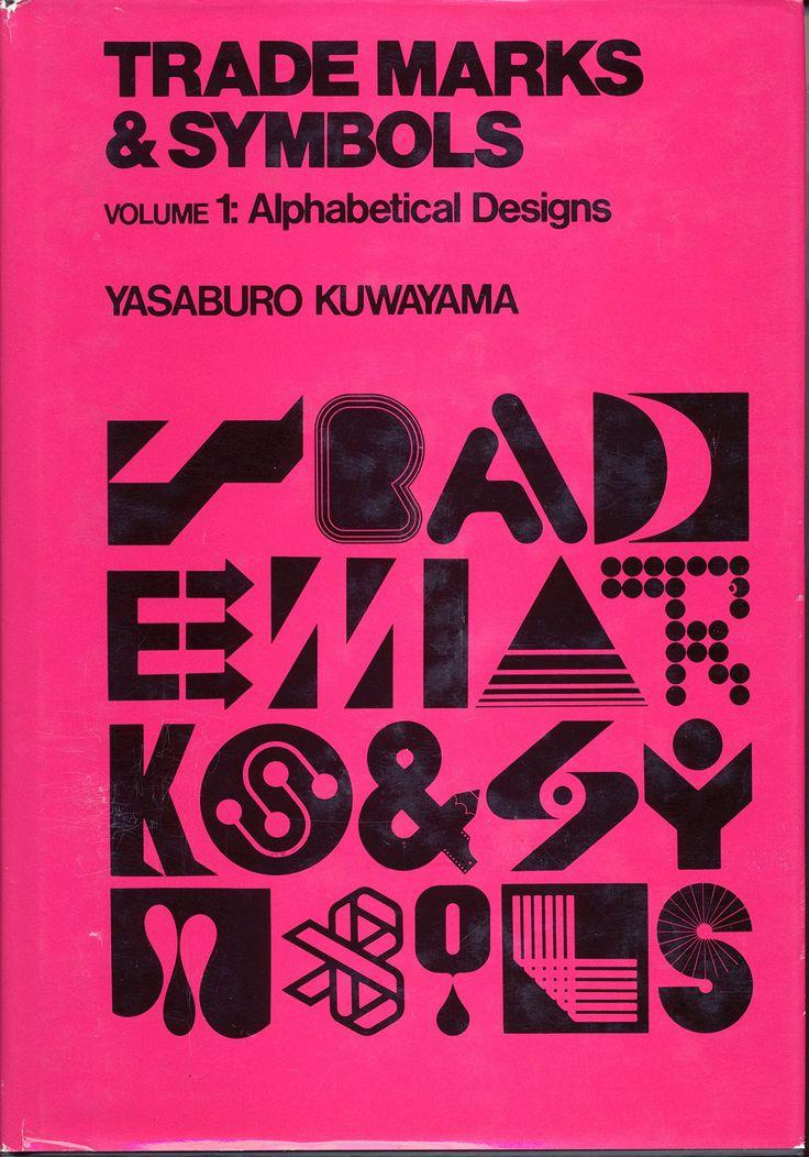 Alphabetical Designs (Trademarks and Symbols): Yasaburo Kuwayama: 9780442245634: Amazon.com: Books