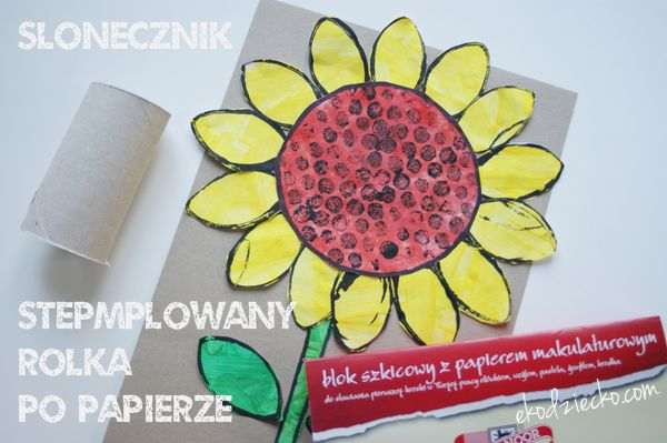 Słonecznik stemplowany rolką po papierze toaletowym eko praca plastyczna dla dzieci na wakacje i lato. Sunflower stamped with roll on toilet paper Eco work for children on holiday and summer.