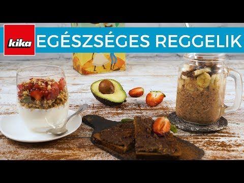 Egészséges reggeli receptek   Kika Magyarország - YouTube