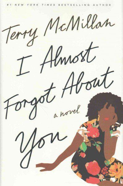 I Almost Forgot About You by Terry McMillan - interview with author