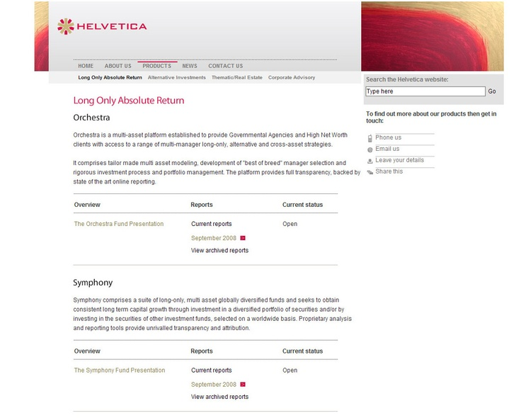 Helvetica is based in Switzerland and provides a range of wealth and asset management services throughout Europe.