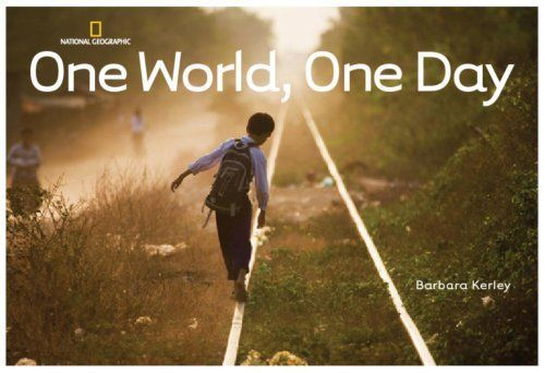 """""""One world, one day"""", by Barbara Kerley - this photo book follows the course of one day in our world. Sunrise to sunset is captured in the essential things we all do daily, wherever we live in the world, and in the different ways we do them."""