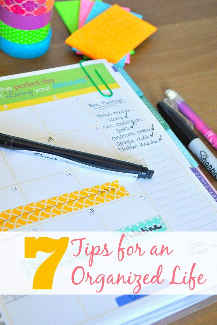 7 Tips for an Organized Life - Set strong habits for a good year!  {The Love Nerds}
