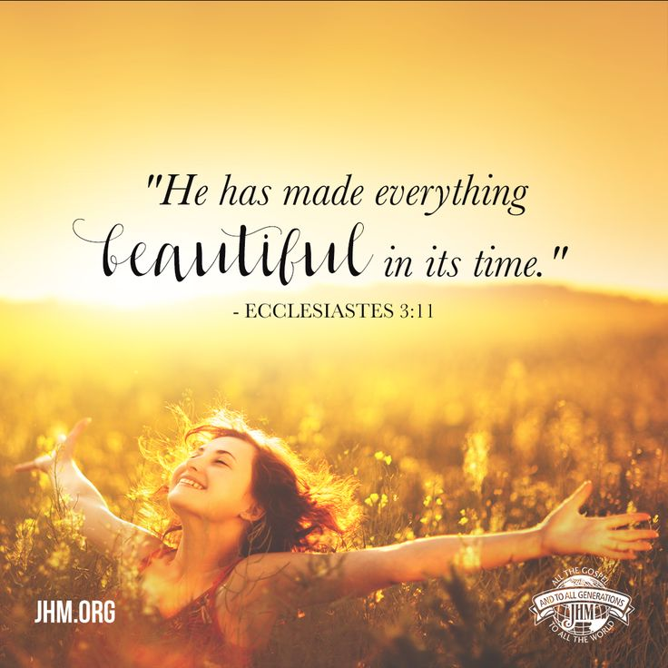 """Cling to the Bible and dare to make your life the best it can be with the help of Almighty God.  """"He has made everything beautiful in its time. He has put eternity in their hearts...nothing is better for them than to rejoice, and to do good in their lives...it is the gift of God."""" —Ecclesiastes 3:11–13  #Scripture #Ecclesiastes #God #GodsWord #Rejoice #Beauty #Life #Inspiration #Praise #MondayMotivation"""