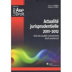Une centaine d'arrêts de la Cour de cassation rendus entre 2011 et 2012 sont analysés.  Cote: 3-3 ALB